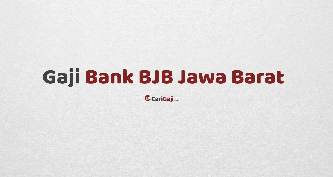 Gaji Pegawai Bank BJB Jawa Barat