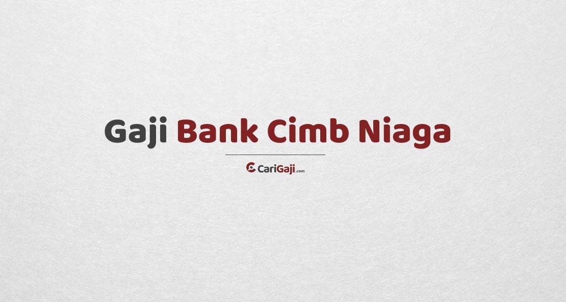 Gaji Pegawai Bank Cimb Niaga