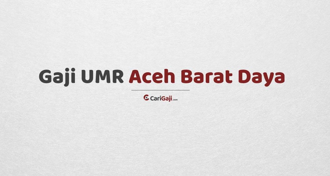 Gaji UMR Aceh Barat Daya