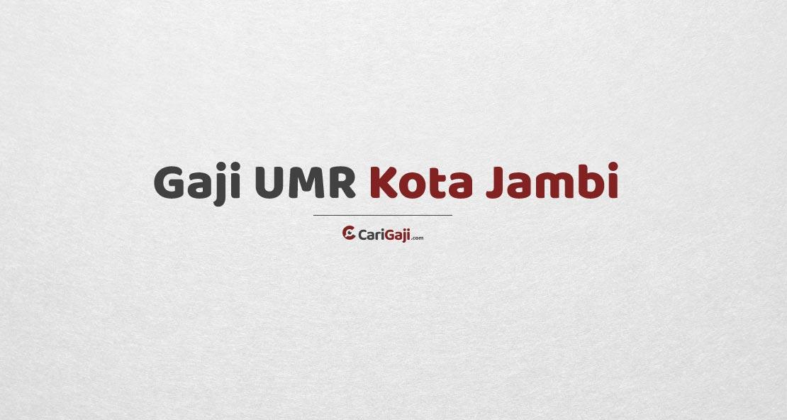 Gaji UMR Jambi