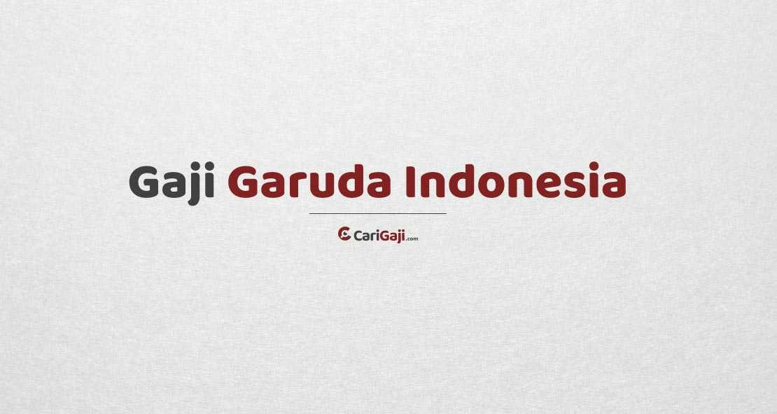 Gaji Karyawan Garuda Indonesia