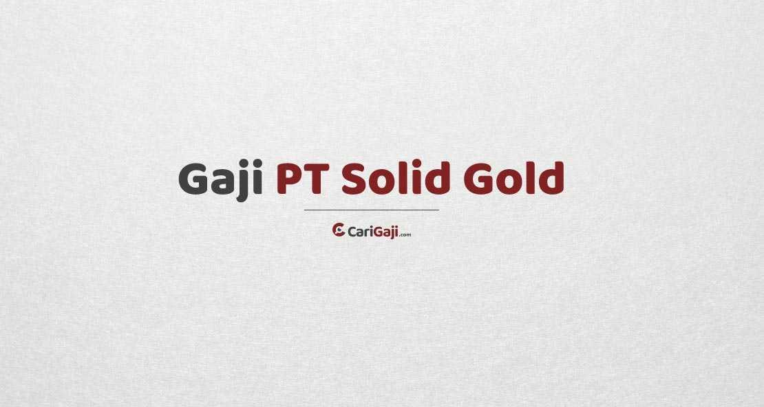 Gaji Karyawan PT Solid Gold Berjangka