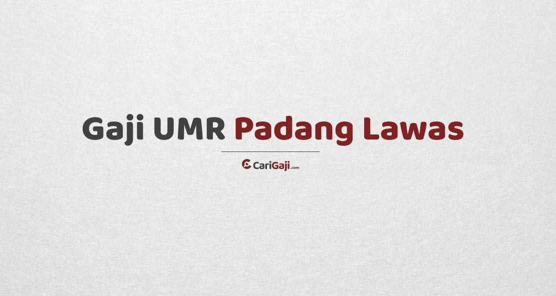 Gaji UMR Padang Lawas