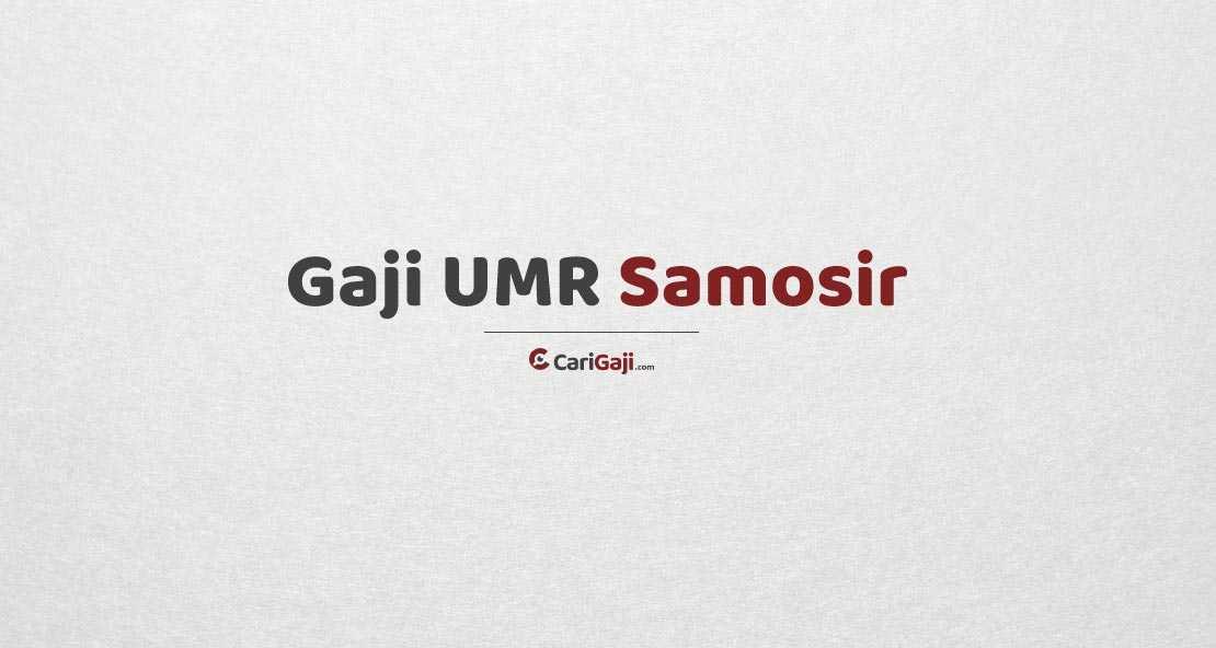 Gaji UMR Samosir