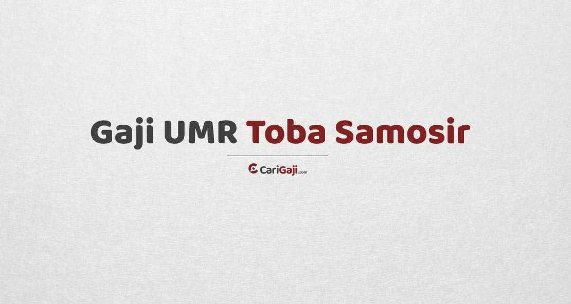 Gaji UMR Toba Samosir